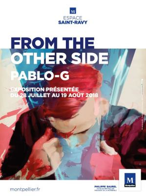 Galerie Saint-Ravy : From the other side - Pablo-G
