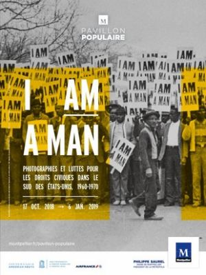 Pavillon Populaire Montpellier : I AM A MAN