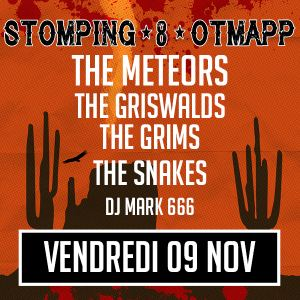 Secret Place : STOMPING 8 - The Meteors + The Griswalds + The Grims + The Snakes + Dj Mark 666